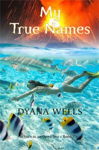My True Names by Dyana Wells